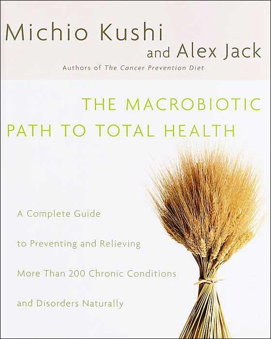 Macrobiotic_Path_to_Total_Health