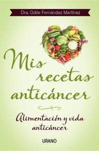 Mis recetas anticáncer y macrobiotica